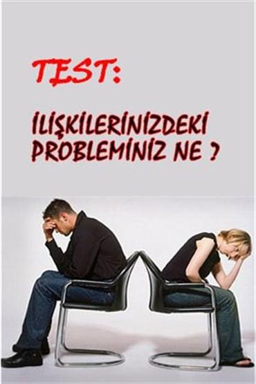 Test: İlişkilerdeki probleminiz ne?